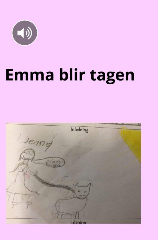 Emma blir tagen